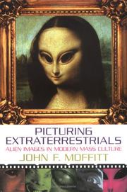 Cover of: Picturing Extraterrestrials | John F. Moffitt