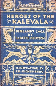 Cover of: Heroes of the Kalevala | Babette Deutsch