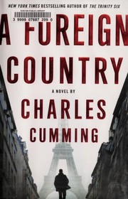 Cover of: A foreign country | Charles Cumming