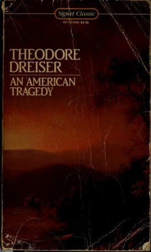 An American tragedy, [by] Theodore Dreiser by