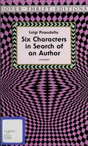Cover of: Six characters in search of an author | Luigi Pirandello