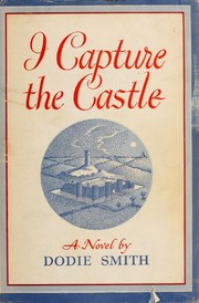 Cover of: I capture the castle | Dodie Smith