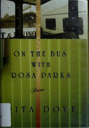 Cover of: On the bus with Rosa Parks | Rita Dove