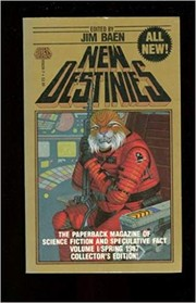 Cover of: New destinies : the paperback magazine of science fiction and speculative fact |