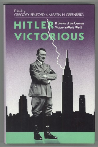 Hitler victorious by Gregory Benford, Jean Little