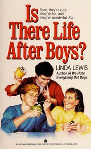 Cover of: Is There Life After Boys? | Linda Lewis