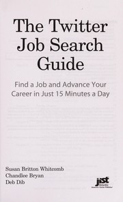 Cover of: The Twitter job search guide | Susan Britton Whitcomb