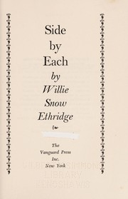 Cover of: Side by each. | Willie (Snow) Ethridge
