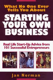 Cover of: What no one ever tells you about starting your own business