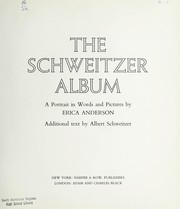 Cover of: The world of Albert Schweitzer: a book of photographs