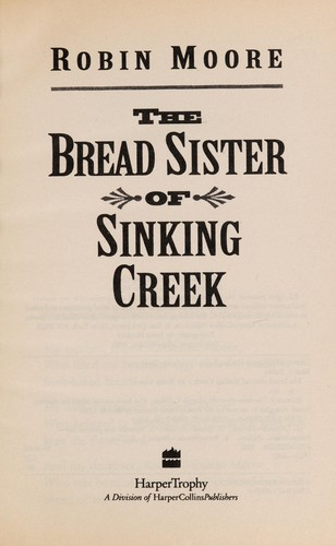 The bread sister of Sinking Creek by Robin Moore