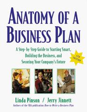 Cover of: Anatomy of a business plan : a step-by-step guide to starting smart, building the business, and securing your company's future