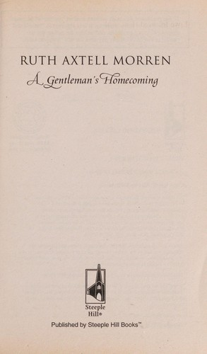 A gentleman's homecoming by Ruth Axtell Morren