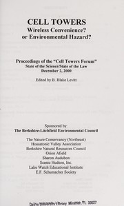 Cover of: Cell towers | Cell Towers Forum: State of the Science/State of the Law (2000 Litchfield, Conn.)