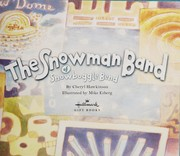 The Snowman Band of Snowboggle Bend