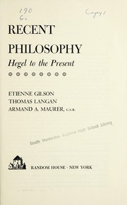 Cover of: Recent philosophy: Hegel to the present