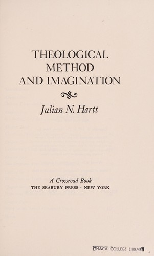 Theological method and imagination by Julian Norris Hartt