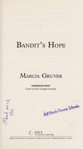 Bandit's hope by Marcia Gruver