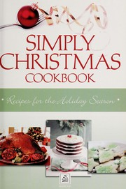 Cover of: Simply Christmas cookbook | Marla Tipton