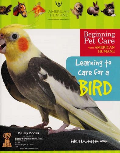 Learning to care for a bird by Felicia Lowenstein Niven