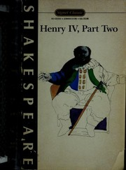 Cover of: Henry IV, part 2 (Shakespeare, Signet Classic) | William Shakespeare
