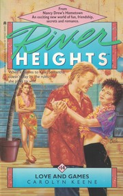 Cover of: LOVE AND GAMES: RIVER HEIGHTS #14 (River Heights)