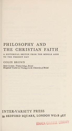 Philosophy and the Christian faith by Brown, Colin