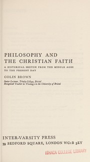 Cover of: Philosophy and the Christian faith | Brown, Colin