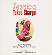 Cover of: Jessica takes charge | Linda LaRose