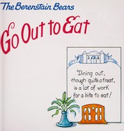 Cover of: The Berenstain Bears go out to eat | Jan Berenstain