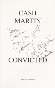 Cover of: Convicted | Cash Martin