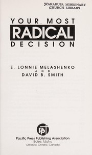 Cover of: Your most radical decision | E. Lonnie Melashenko