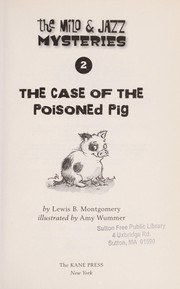 Cover of: The case of the poisoned pig | Lewis B. Montgomery