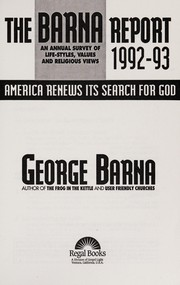 Cover of: The Barna Report, 1992-93: America Renews Its Search for God