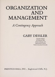 Cover of: Organization and management: a contingency approach
