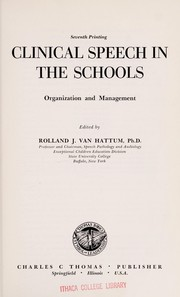 Cover of: Clinical Speech in the Schools | Ph.D. Rolland J. Van Hattum