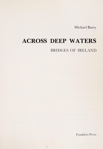 Across deep waters : bridges of Ireland by
