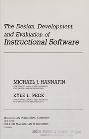 Cover of: The design, development, and evaluation of instructional software