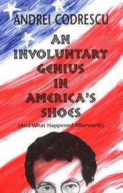 Cover of: An involuntary genius in America's shoes (and what happened afterwards)