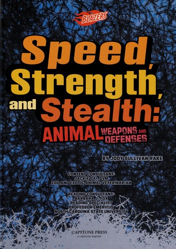 Speed, strength, and stealth by Jody Sullivan Rake
