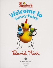 Cover of: Welcome to Sunny Patch | Kirk, David