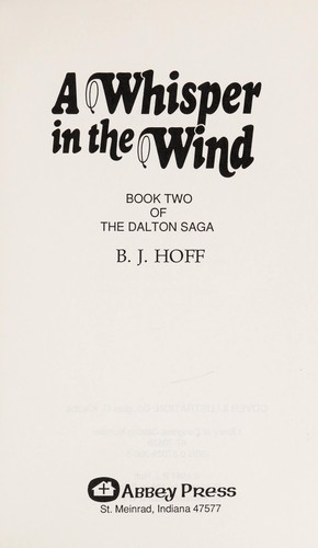 A whisper in the wind by B.J. Hoff