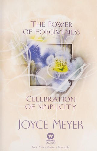 The power of forgiveness by Joyce Meyer