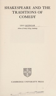 Cover of: Shakespeare and the traditions of comedy | Leo Salingar