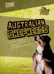 Cover of: Australian shepherds | Tammy Gagne