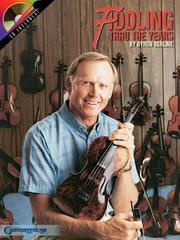 Cover of: Fiddling Thru The Years | Bryon Berline