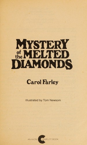 Mystery of the melted diamonds by Carol J. Farley