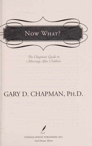 Now what? by Gary D. Chapman