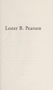 Cover of: Lester B. Pearson | Cohen, Andrew