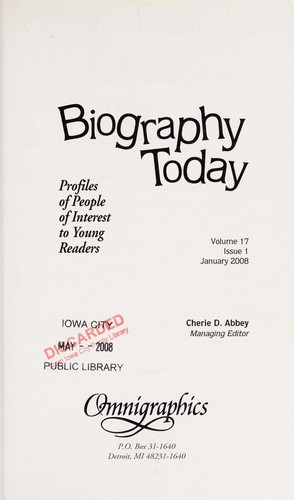 Biography today by Cherie D. Abbey, managing editor